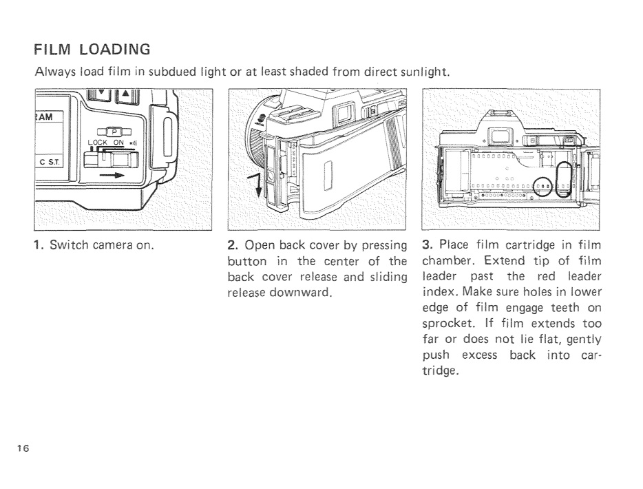 Page 16 from the manual says to turn the camera on before loading the film.